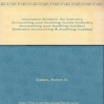 Insurance Brokers: An Industry Accounting and Auditing Guide