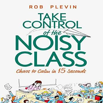 Take Control of the Noisy Class Chaos to Calm in 15 Seconds