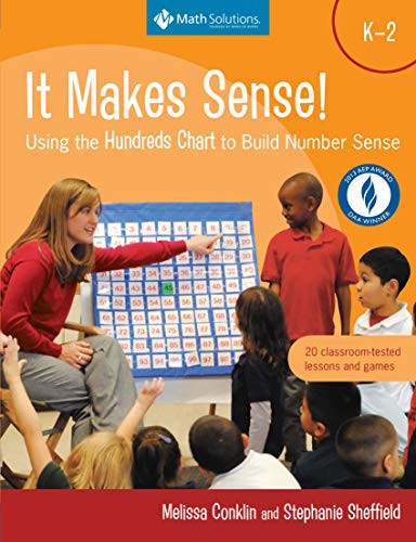 It Makes Sense! Using the Hundreds Chart to Build Number